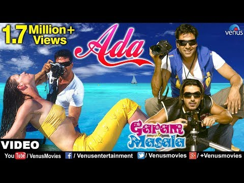 Mix - Ada Full Video Song | Garam Masala | Akshay Kumar, John Abraham | Sonu Nigam