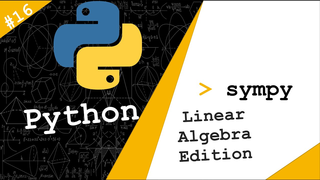 SymPy (Symbolic Expressions on Python) | The Linear Algebra Edition
