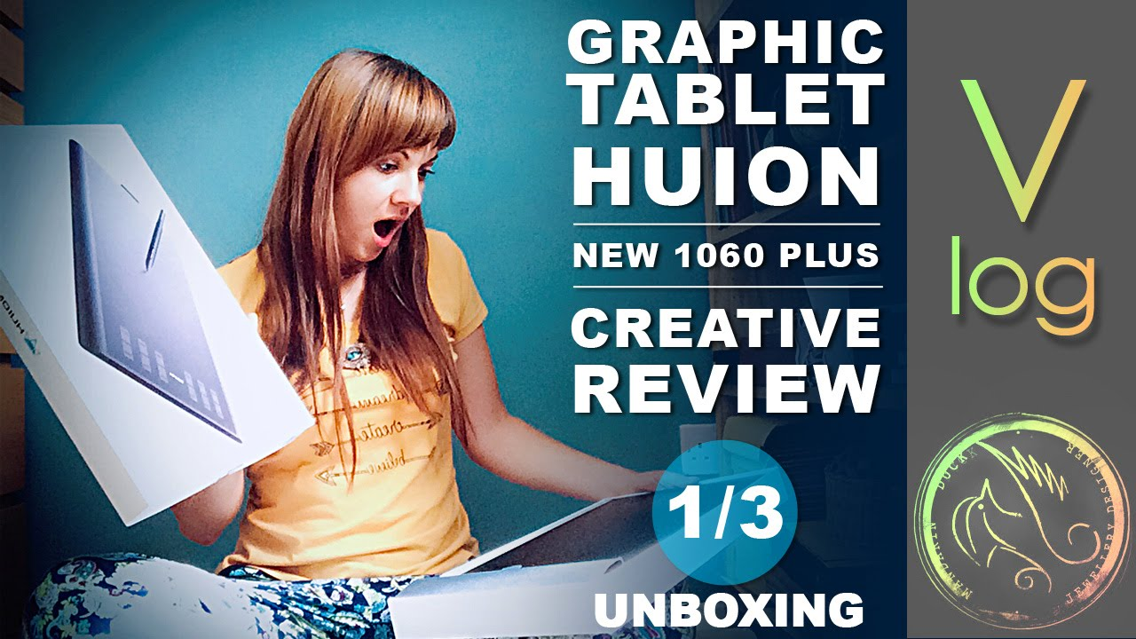 VLOG 1/3: GRAPHIC TABLET REVIEW - HUION NEW1060PLUS - Unboxing