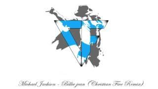 Michael Jackson - Billie Jean (Christian Five Remix) ⎪Free Download⎪