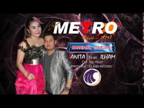 Senandung Rembulan - Anita Feat. Ilham Gemilang NEW METRO