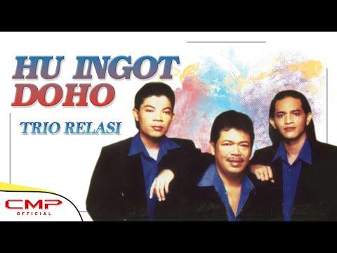 Trio Relasi - Hu Ingot Doho (Official Lyric Video)