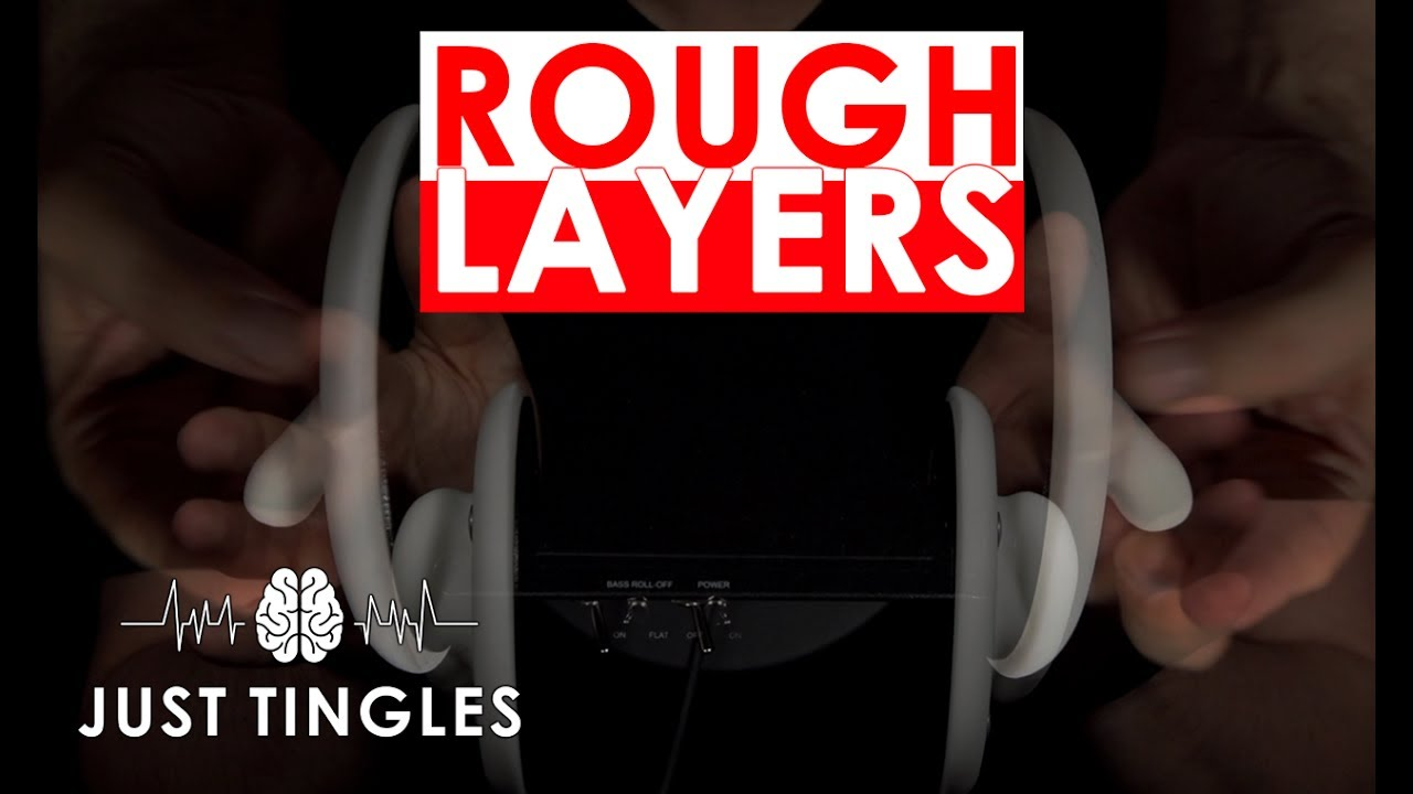 Layered Asmr Rough Layers Rough Ear Tapping And Rubbing No Talking 1 Hour