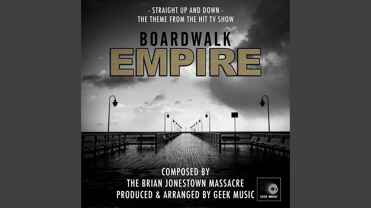 Boardwalk Empire Straight Up And Down Main Theme Youtube
