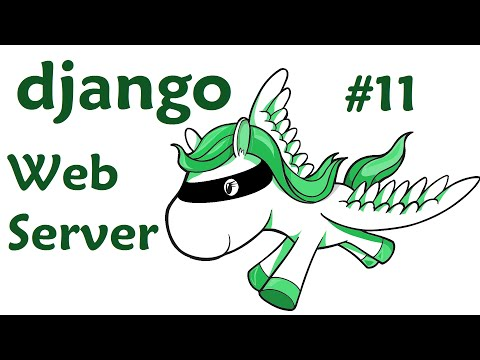 Publishing to a Web Server - Django Web Development with Pyt