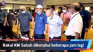 Bakal Ketua Menteri Sabah diumum beberapa jam lagi