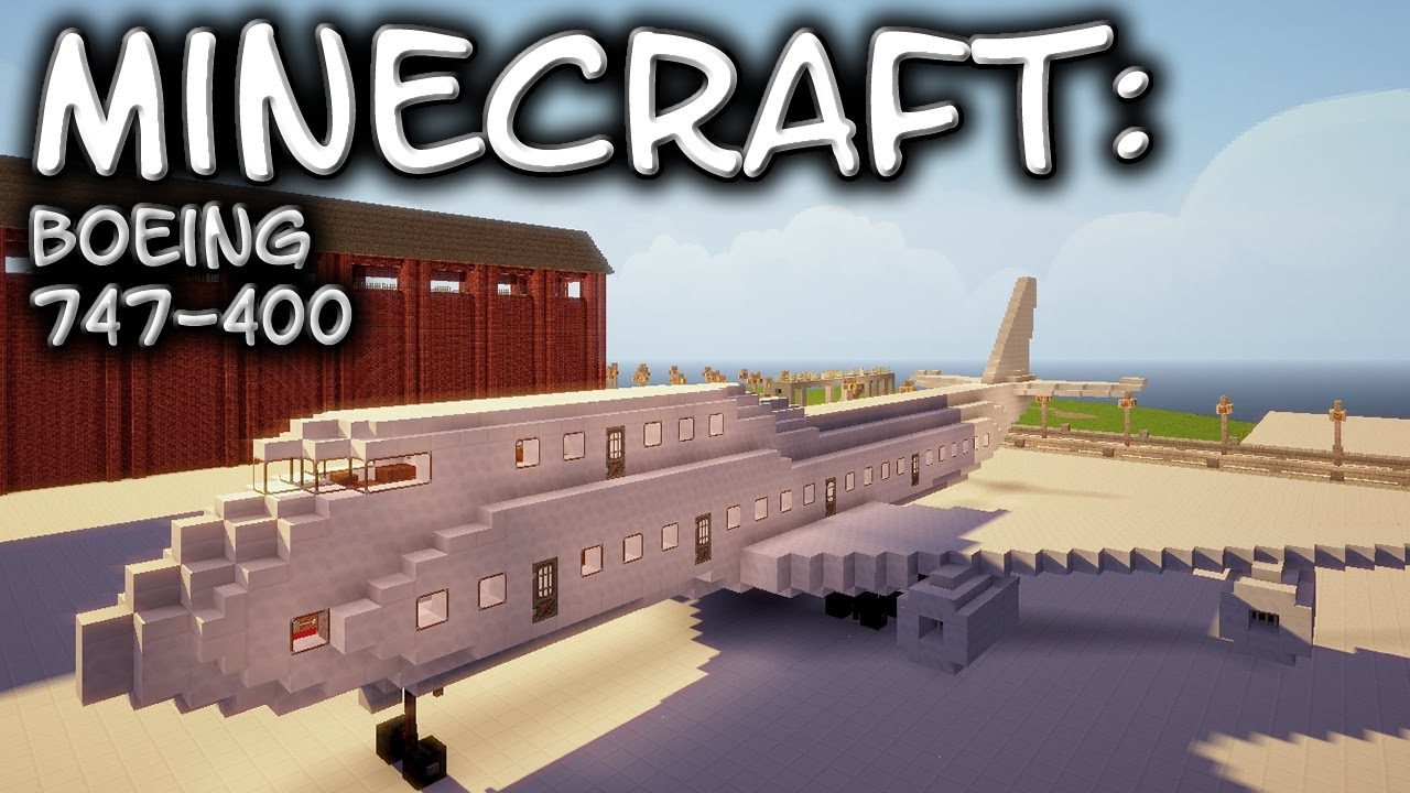 Minecraft Boeing 747 400 Youtube