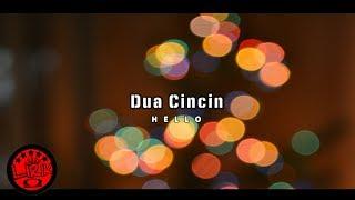 HELLO - DUA CINCIN Cover (Video Lirik)