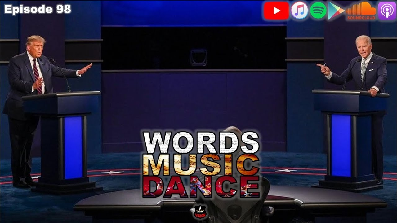 Words Music Dance ~ Episode 98