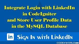 Login with LinkedIn API in CodeIgniter