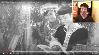 1977 Vlog - Thăm ngàn phiên bản Vợ Chồng A Phủ (8xReact)