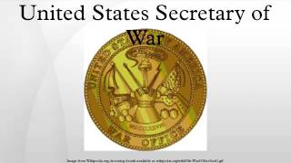 United States Secretary of War