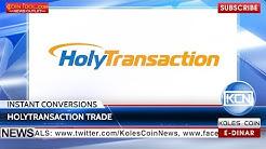 KCN: HolyTransaction Trade converts bitcoin and fiat currencies