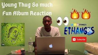 Young Thug So much Fun Album Reaction/Review ALBUM OF THE YEAR?!!