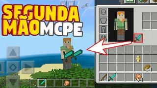 COMO ATIVAR A SEGUNDA MÃO NO MINECRAFT PE - How to activate second hand minecraft pe 1.6.0.14