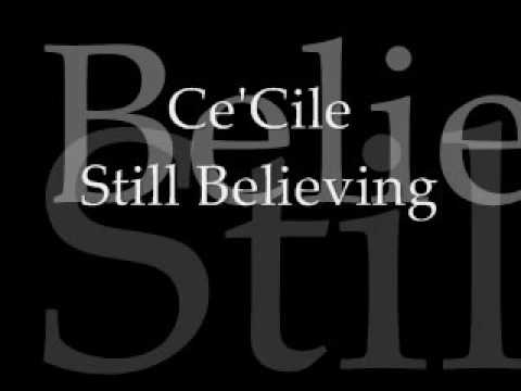 Ce'Cile   Still Believing