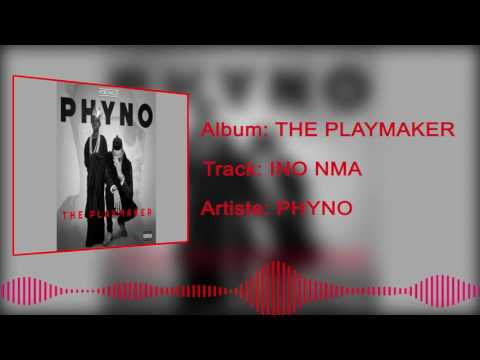 Phyno - Ino Nma [Official Audio]