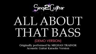 All About That Bass (Acoustic Guitar Karaoke demo) Meghan Trainor