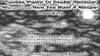 HG ..Gottz McFly, Profit - Now You Want A MixTape (Double Plastic Or Double Platinum)