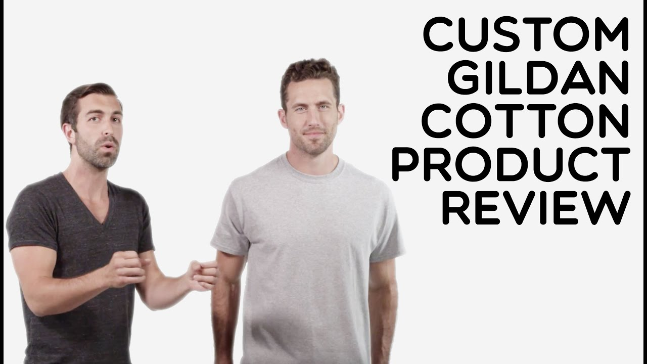 Shirt design gildan - Custom Gildan 100 Cotton T Shirt Product Review