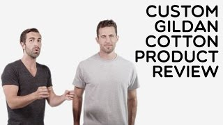Custom Gildan 100% Cotton T-Shirt Product Review