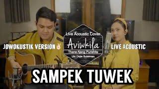 SAMPEK TUWEK - DENNY CAKNAN (Live Cover by Aviwkila)