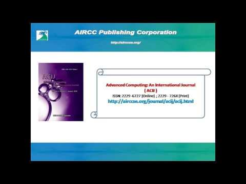 Advanced Computing: An International Journal ( ACIJ )