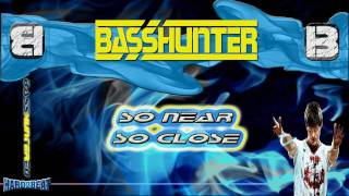 BassHunter - So Near So Close