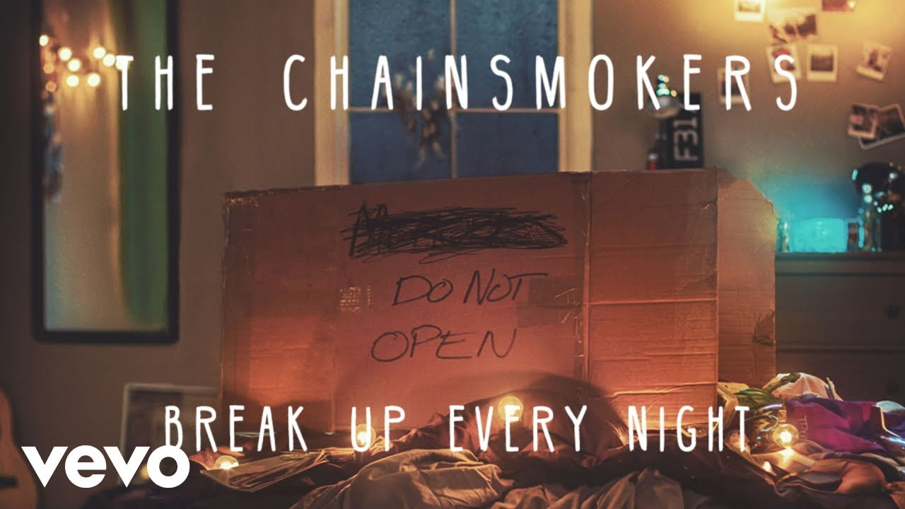 The Chainsmokers - Break Up Every Night (Audio)