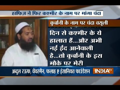 Hafiz Saeed collecting funds to finance terrorism in Kashmir