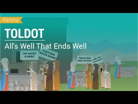 Parshat Toldot: All's Well That Ends Well
