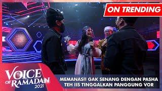 Download MEMANAS!! Pasha di Bilang Gak Konsisten, Iis Dahlia Tinggalkan Panggung | VOICE OF RAMADAN 2021