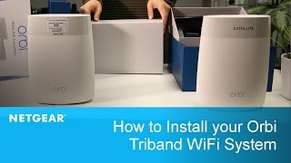 How to Install your Orbi WiFi System | NETGEAR