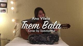 Baixar Ana Vilela - Trem Bala (Cover Samesha)  ¡Con traducción al ESPAÑOL!