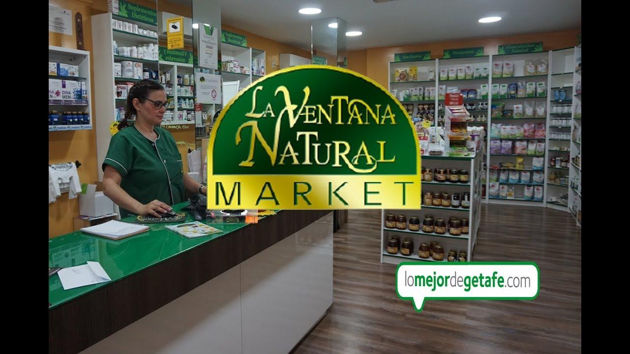 La Ventana Natural Market Hebolario Lo Mejor De Getafe Youtube