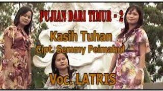 Latris - KASIH TUHAN