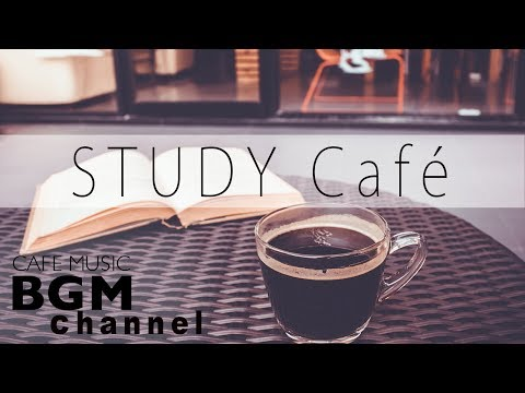 Relaxing Bossa Nova & Jazz Music For Study - Smooth Jazz Music - Background Music