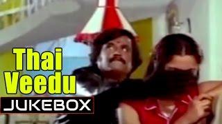 Thai Veedu - All Songs - Starring Rajnikanth, Anita Raj