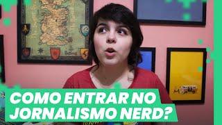 COMO ENTRAR NO JORNALISMO NERD? | Responde, Mikannn! #16