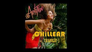 Chillear - Artifex ft Frankie J
