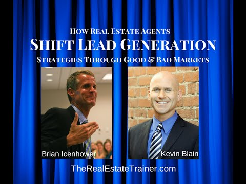 How Agents Shift Lead Generation Strategies in Good & Bad Markets