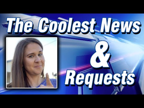 The Coolest News...And Requests