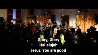 All Sons and Daughters Live Album - All Glory / Nothing but the Blood (lyrics)