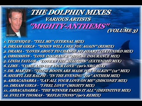 THE DOLPHIN MIXES - VARIOUS ARTISTS - ''MIGHTY-ANTHEMS'' (VOLUME 3)