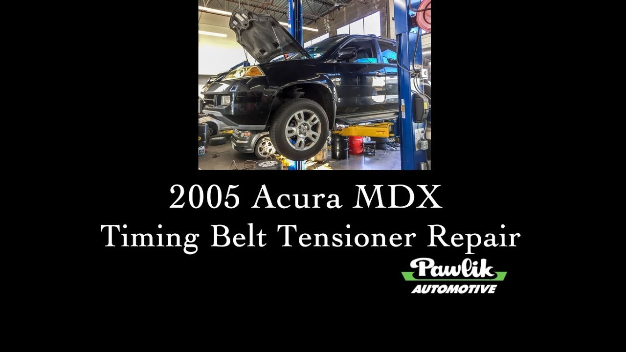 Acura MDX Timing Belt Tensioner Replacement YouTube - Acura mdx timing belt