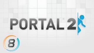 Portal 2 [Ep.8] ~ Un buon amico fluttuante