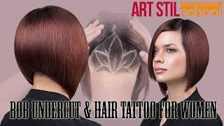 Bob Undercut & Hair Tattoo For Women
