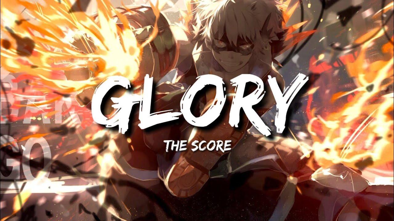[แปลเพลง] The Score - Glory