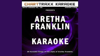 Until You Come Back to Me (Karaoke Version In the Style of Aretha Franklin)