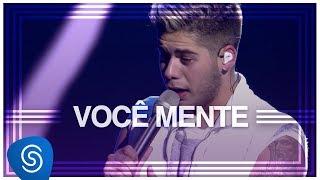 Zé Felipe - Você Mente (DVD Na Mesma Estrada) [Vídeo Oficial]